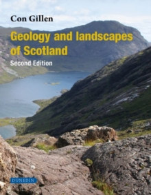 Geology and Landscapes of Scotland, Paperback Book