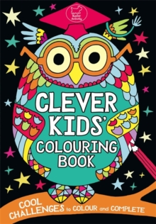 The Clever Kids' Colouring Book, Paperback Book