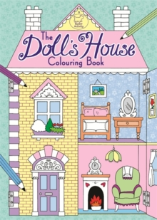 The Doll's House Colouring Book, Paperback Book
