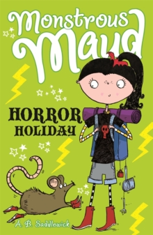 Monstrous Maud: Horror Holiday, Paperback Book