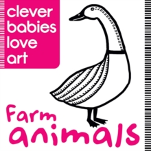 Clever Babies Love Art: Farm Animals, Board book Book