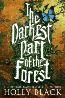 The Darkest Part of the Forest, Paperback Book