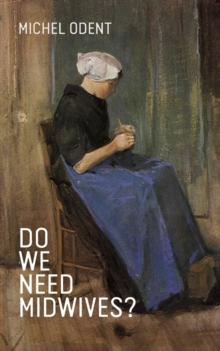 Do We Need Midwives?, Paperback Book