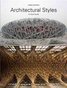 Architectural Styles : A Visual Guide, Paperback Book