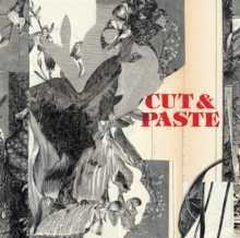 Cut & Paste : 21st-Century Collage, Paperback Book