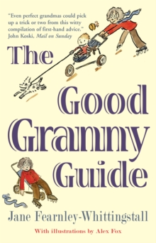 The Good Granny Guide, Paperback Book
