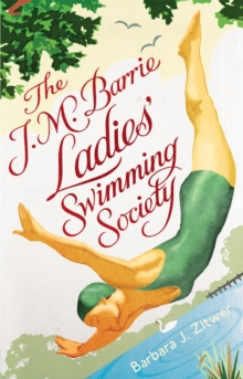 The J.M. Barrie Ladies' Swimming Society, Paperback Book