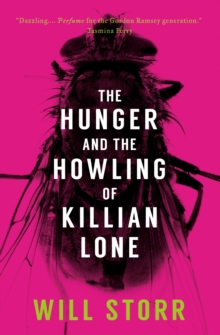 The Hunger and the Howling of Killian Lone, Paperback Book