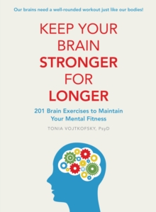 Keep Your Brain Stronger for Longer, Paperback Book