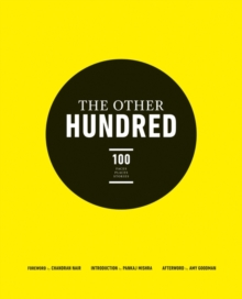 The Other Hundred : 100 Faces 100 Places 100 Stories, Hardback Book