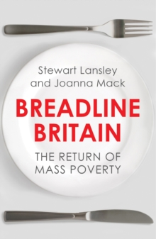 Breadline Britain : The Rise of Mass Poverty, Paperback Book