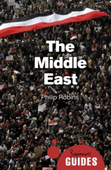 The Middle East : A Beginner's Guide, Paperback Book