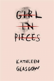 Girl in Pieces, Paperback Book