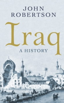 Iraq : A History, Paperback Book