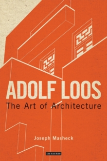 Adolf Loos : The Art of Architecture, Paperback Book