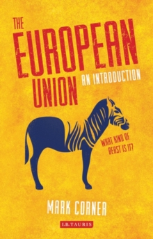The European Union : An Introduction, Paperback Book