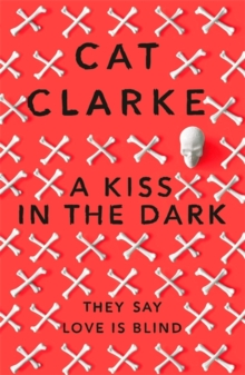 A Kiss in the Dark : From a Zoella Book Club 2017 author, Paperback Book