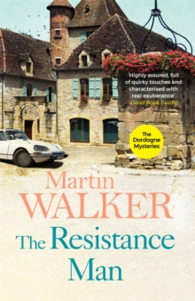 The Resistance Man : Bruno, Chief of Police 6, Paperback Book