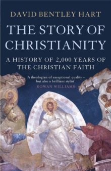 The Story of Christianity : A History of 2000 Years of the Christian Faith, Paperback Book