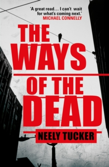 The Ways of the Dead, Hardback Book