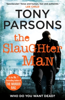 The Slaughter Man : An Unputdownable Crime Novel from the Sunday Times Bestselling Author, Hardback Book