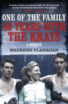 One of the Family : 40 Years with the Krays, Hardback Book