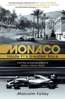 Monaco : Inside F1's Greatest Race, Hardback Book