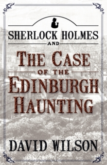 Sherlock Holmes and the Case of the Edinburgh Haunting, Paperback Book