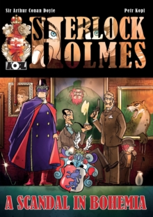 A Scandal in Bohemia - A Sherlock Holmes Graphic Novel, Paperback Book