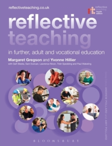 Reflective Teaching in Further, Adult and Vocational Education, Paperback Book