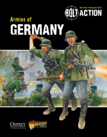 Bolt Action: Armies of Germany, Paperback Book