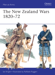 The New Zealand Wars, 1820-72, Paperback Book
