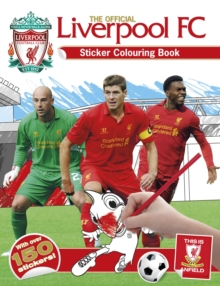 Official Liverpool FC Sticker Colouring Book, Paperback Book