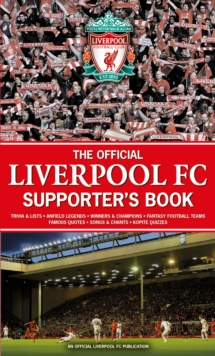 The Official Liverpool FC Supporter's Book, Hardback Book