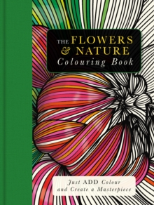 The Flowers & Nature Colouring Book, Mixed media product Book
