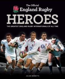 The Official England Rugby Heroes, Hardback Book