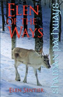 Shaman Pathways - Elen of the Ways : British Shamanism - Following the Deer Trods, Paperback Book