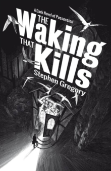 The Waking That Kills, Paperback Book
