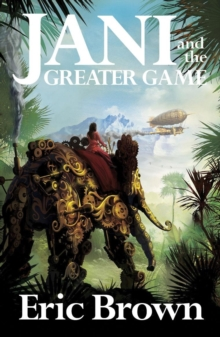 Jani and the Greater Game, Paperback Book