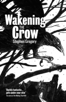 Wakening the Crow, Paperback Book