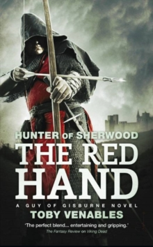 The Red Hand : Hunter of Sherwood 2, Paperback Book