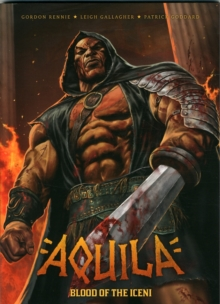 Aquila: Blood of the Iceni, Paperback Book