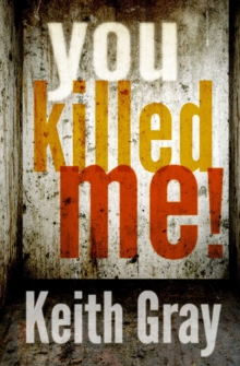 You Killed Me!, Paperback Book