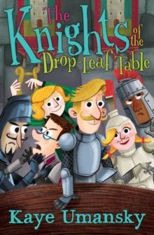 The Knights of the Drop-Leaf Table, Paperback Book