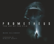 Prometheus : The Art of the Film, Hardback Book