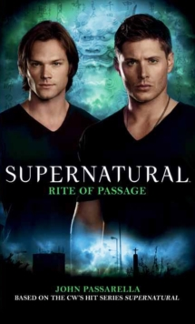 Supernatural - Rite of Passage, Paperback Book
