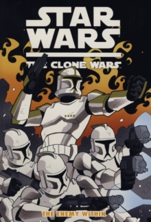 Star Wars - The Clone Wars : Enemy within, Paperback Book
