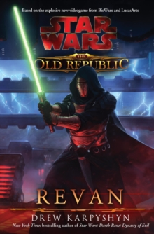 Star Wars: The Old Republic - Revan, Paperback Book