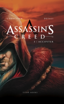 Assassin's Creed III - Accipiter, Hardback Book
