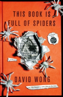 This Book is Full of Spiders: Seriously Dude Don't Touch it, Paperback Book
